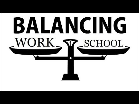 balance work and school