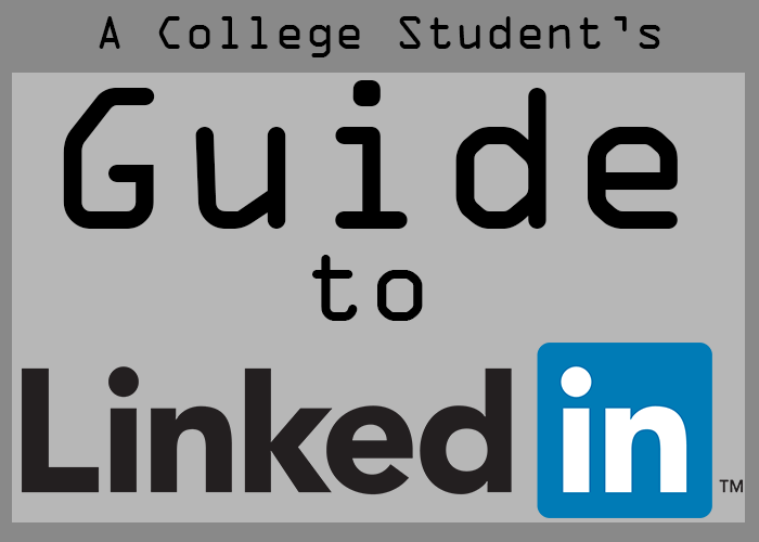 A College Studen'ts Guide to Linkedin
